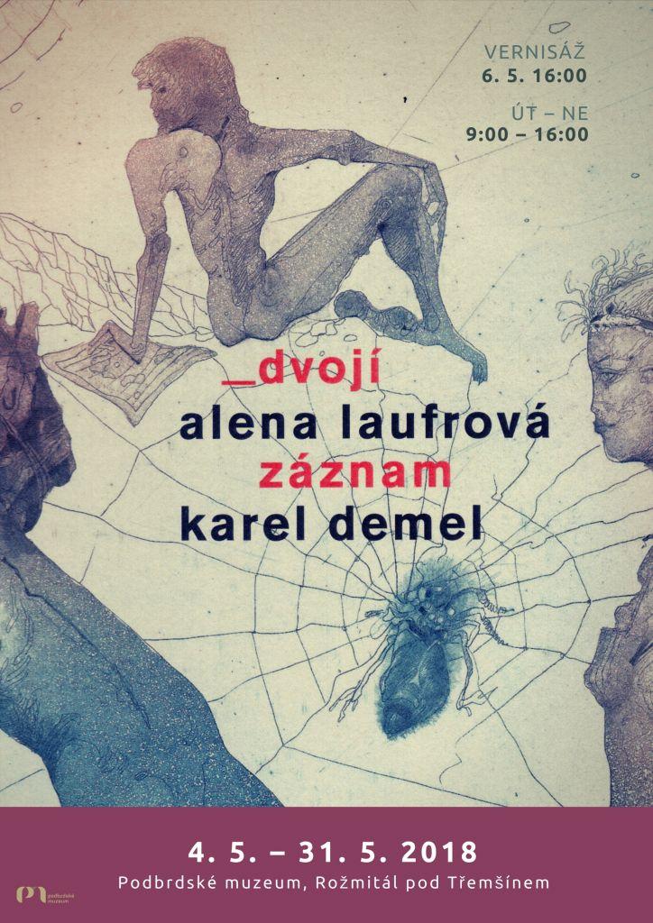 Alena Laufrová, Karel Demel: Dvojí záznam